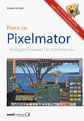 Pixelmator in der Praxis – Bilder besser bearbeiten