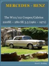 The Mercedes W111W112 Coupes And Cabriolets