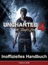 Uncharted 4 A Thiefs End Inoffizielles Handbuch