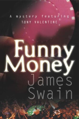 James Swain - Funny Money