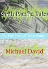 South Pacific Tales By The Seat Of Your Pants