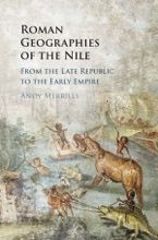 Roman Geographies Of The Nile
