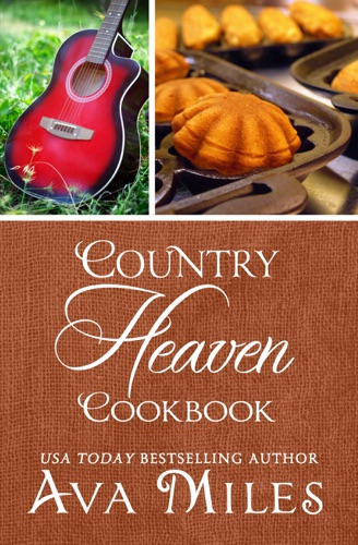 Ava Miles - Country Heaven Cookbook