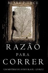 Razão para Correr (Um mistério de Avery Black - Livro  2) Book Cover