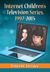 Internet Childrens Television Series 1997-2015