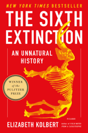 The Sixth Extinction - Elizabeth Kolbert book summary