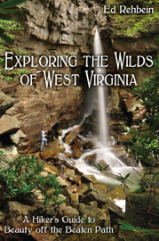 Exploring the Wilds of West Virginia book