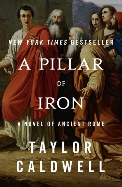 A Pillar of Iron - Taylor Caldwell book cover
