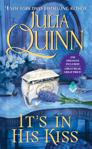 Julia Quinn - It's In His Kiss With 2nd Epilogue
