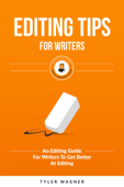 Editing Tips for Writers
