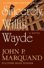 Sincerely Willis Wayde