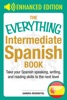 The Everything Intermediate Spanish Book
