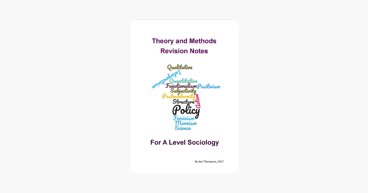 ‎Theory Revision Notes for A Level Sociology