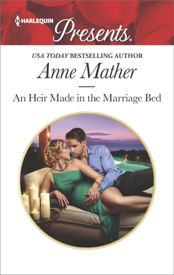 An Heir Made in the Marriage Bed by Anne Mather PDF Download