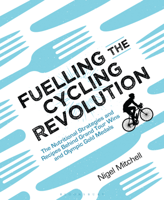 Fuelling the Cycling Revolution - Nigel Mitchell book