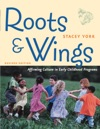 Roots And Wings Revised Edition
