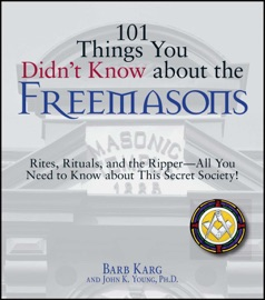101 THINGS YOU DIDNT KNOW ABOUT THE FREEMASONS