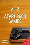 The A-Z Of Atari 2600 Games Volume 1