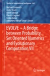 EVOLVE  A Bridge Between Probability Set Oriented Numerics And Evolutionary Computation VII