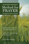 Matthew Henrys Method For Prayer ESV 1st Person Version