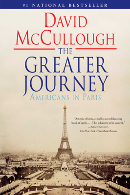 The Greater Journey - David McCullough book