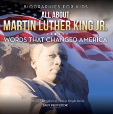 Biographies For Kids All About Martin Luther King Jr Words That