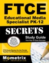 FTCE Educational Media Specialist PK-12 Secrets Study Guide