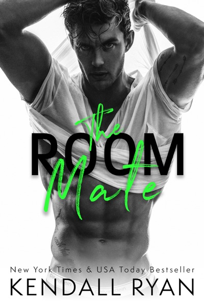 The Room Mate - Kendall Ryan book cover