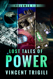 The Lost Tales of Power - Vincent Trigili book summary
