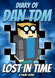 Diary Of Dantdm Lost In Time