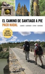 El Camino de Santiago a pie Book Cover