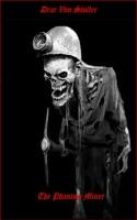 The Phantom Miner