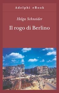 Il rogo di Berlino Book Cover