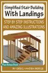 Simplified Stair Building With Landings