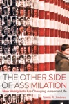 The Other Side Of Assimilation