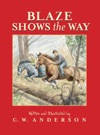 Blaze Shows The Way