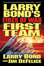 Larry Bond's First Team: Fires of War book