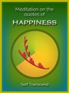 Meditation On The Quotes Of HAPPINESS