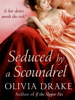 Olivia Drake & Barbara Dawson Smith - Seduced By A Scoundrel artwork