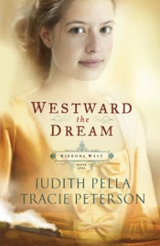 Westward The Dream Ribbons West Book 1