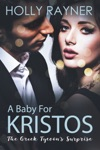 A Baby For Kristos The Greek Tycoons Surprise