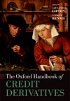 The Oxford Handbook Of Credit Derivatives