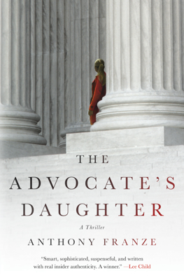 Anthony Franze - The Advocate's Daughter book