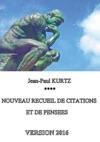 Nouveau Recueil De Citations Et De Penses - Version 2016