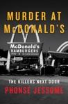 Murder At McDonalds