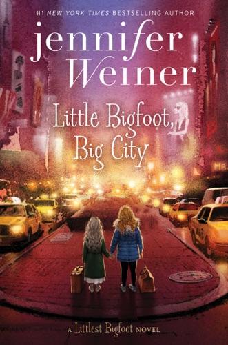 Jennifer Weiner - Little Bigfoot, Big City
