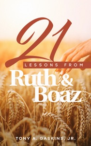 21 Lessons From Ruth and Boaz Book Cover