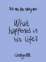 What Happened in His Life?