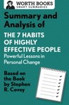 Summary And Analysis Of 7 Habits Of Highly Effective People Powerful Lessons In Personal Change
