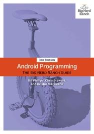 Android Programming - Bill Phillips, Chris Stewart & Kristin Marsicano